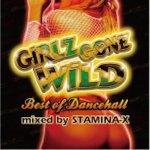 [USED] Girlz Gone Wild -BEST OF DANCEHALL- / STAMINA-X from MASTERPIECE マスターピース
