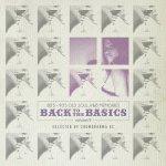 BACK TO THE BASICS Vol.9 -80's90'sOldSoul R&B Memories- / CHOMORANMA チョモランマ