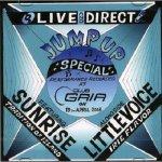 [新品] ■500枚限定■ Jump Up Special Live & Direct (2008/04/19 @Club Gaia) / Sunrise, Little Voice
