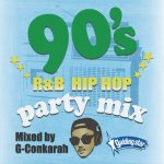 90's R&B HIPHOP PARTY MIX / G-Conkarah of Guiding Star
