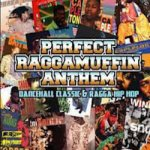 <img class='new_mark_img1' src='https://img.shop-pro.jp/img/new/icons59.gif' style='border:none;display:inline;margin:0px;padding:0px;width:auto;' />[USED] PERFECT RAGGAMUFFIN ANTHEM -DANCEHALL CLASSIC+RAGGA ANTHEM-  / EN-JOINT CREW