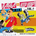 RAGGA+HIP HOP MIX VOL.2 / G-Conkarah Of Guiding Star
