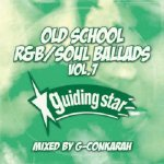 <img class='new_mark_img1' src='https://img.shop-pro.jp/img/new/icons5.gif' style='border:none;display:inline;margin:0px;padding:0px;width:auto;' />OLD SCHOOL R&B/SOUL BALLADS VOL.7 / G-Conkarah Of Guiding Star