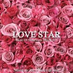 <img class='new_mark_img1' src='https://img.shop-pro.jp/img/new/icons59.gif' style='border:none;display:inline;margin:0px;padding:0px;width:auto;' />LOVE STAR ~ Best Of Slow Jam Mix Vol.1~ / RIO from KING LIFESTAR キングライフスター