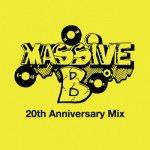 <img class='new_mark_img1' src='https://img.shop-pro.jp/img/new/icons59.gif' style='border:none;display:inline;margin:0px;padding:0px;width:auto;' />[USED CD+DVD] Massive B 20th Anniversary Mix / MASSIVE B マッシブビー