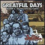 [USED] Greatful Days Season 2 -Exclusive Dance Hall Classics- / SUNRISE