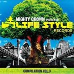 [USED] MIGHTY CROWN -THE FAR EAST RULAZ-presents LIFESTYLE COMPILATION VOL.3 / V.A