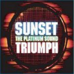 <img class='new_mark_img1' src='https://img.shop-pro.jp/img/new/icons59.gif' style='border:none;display:inline;margin:0px;padding:0px;width:auto;' />[USED] TRIUMPH / SUNSET the platinum sound