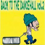 <img class='new_mark_img1' src='https://img.shop-pro.jp/img/new/icons59.gif' style='border:none;display:inline;margin:0px;padding:0px;width:auto;' />[USED] BACK TO THE DANCEHALL VOL.2 / NATURAL HOUR