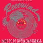 [USED] BACK TO DI EXTRA DANCEHALL vol,2 / SPICY from CHELSEA MOVEMENT
