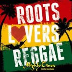 <img class='new_mark_img1' src='https://img.shop-pro.jp/img/new/icons59.gif' style='border:none;display:inline;margin:0px;padding:0px;width:auto;' />[USED] ROOTS LOVERS REGGAE / MIGHTYCROWN マイティクラウン