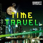 [DEADSTOCK・新品] TIME TRAVEL -90's Extra Dancehall- / SUNSET THE PLATINUM SOUND