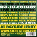 [USED] THE SPRING STORM 04 03.19.FRIDAY LIVE RECORDING AT BAYSIDE JENNY  / REDSPIDER and more