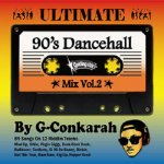 <img class='new_mark_img1' src='https://img.shop-pro.jp/img/new/icons5.gif' style='border:none;display:inline;margin:0px;padding:0px;width:auto;' />ULTIMATE 90's DANCEHALL MIX VOL.2 / G-Conkarah Of Guiding Star