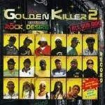 [USED] GOLDEN KILLER 2 -ROCK DESIRE ALL DUB MIX- / ROCK DESIRE ロックデザイヤー