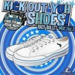 <img class='new_mark_img1' src='https://img.shop-pro.jp/img/new/icons59.gif' style='border:none;display:inline;margin:0px;padding:0px;width:auto;' />[USED] KICK OUT YUH SHOES vol,3 / RACY BULLET レイシーバレット
