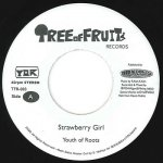 (7inch) Strawberry Girl / Youth of Roots