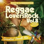 <img class='new_mark_img1' src='https://img.shop-pro.jp/img/new/icons5.gif' style='border:none;display:inline;margin:0px;padding:0px;width:auto;' />REGGAE LOVERS ROCK vol.8 / DJ MA$AMATIXXX from RACY BULLET レイシーバレット