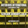 (限定DVD)SCREAM SUNDAYS vol,8/NOTORIOUS INT etc