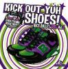 KICK OUT YUH SHOES vol,6/RACY BULLET