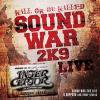 ●SALE \1500− → ¥1000−● SOUND WAR 2K9 LIVE in SAPPORO and other places/INTERCEPTOR