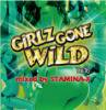 GIRLS GONE WILD vol.16/STAMINA-X from MASTERPIECE