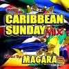 CARIBBEAN SUNDAY MIX vol.4/MAGARA from MASTERPIECE SOUND