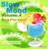 SLOW MOOD vol,4/CHOMORANMA