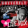 BUTTERFLY SATURDAY LIVE MIX/DJ LEAD