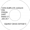 (STREET MIX) SQUINGY [BASS ODYSSEY] - ●2CD● 100% DUBPLATE JUGGLIN PON POISON DART RADIO 31 JAN 2K7