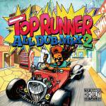 TOP RUNNER ALL DUB MIX 2/TOP RUNNER