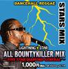 STARS MIX ALL -BOUNTY KILLER MIX-  / E-TA for LIGHTNING STAR