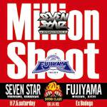 <img class='new_mark_img1' src='//img.shop-pro.jp/img/new/icons59.gif' style='border:none;display:inline;margin:0px;padding:0px;width:auto;' />●2CD● MILLION SHOOT  ~SEVEN STAR vs FUJIYAMA〜
