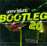 UNITY SOUND / BOOTLEG #20 -Ghetto State of Mind-