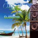 One Drop vol.17 -Love&Culture Mix- / GLADIATOR