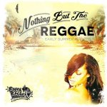 Nothing But The REGGAE / SIXTH SCENCE