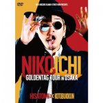 NIKOICHI GOLDENTAG TOUR in OSAKA  / 寿君+HISATOMI