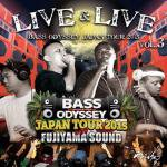 <img class='new_mark_img1' src='//img.shop-pro.jp/img/new/icons5.gif' style='border:none;display:inline;margin:0px;padding:0px;width:auto;' />LIVE & LIVE vol.3 -BASS ODYSSEY JAPAN TOUR 2015- / BASS ODYSSEY, FUJIYAMA