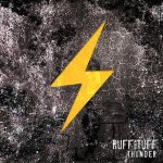 RUFF AND TUFF / THUNDER
