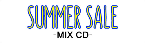 SUMMER SALE2021 MIXCD