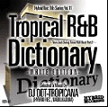 【廃盤】DJ DDT-Tropicana / Tropical R&B Dictionary NJS Part.2 -WHITE EDITION- [MIX CD]