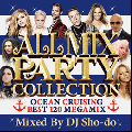 【廃盤】DJ Sho-do / All Mix Party Collection 4 〜Ocean Cruising Best120 Megamix〜 [MIX CD+DVD]