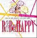 【廃盤】DJ U2NOMIX & DJ DDT-Tropicana / 『R&Be Happy!!』〜90's & 00's R&B Catchy Mix !!〜(2CD)