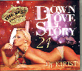DJ Kirist / The Best Of Down Love Story ( Down Love Story 21 ) - シリーズベスト盤!
