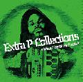 【廃盤】DJ Mr.Flesh / Extra P Collections [MIX CD] - 最上級のDJスキル + Large Proベスト的内容!