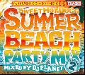 DJ Planet / Sweet Hot Dogg -Summer Beach Party Mix- Season 2 [MIX CD] - 究極の夏MIX!