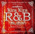 DJ DDT-Tropicana / Kira Kira R&B -Blazin'- [MIX CD] - Streetに根付いた2000年代のHip Hop Soul!!
