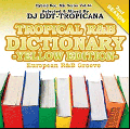DJ DDT-Tropicana / Tropical R&B Dictionary -Yellow Edition- European R&B Groove