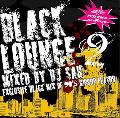 【廃盤】DJ Sah / Black Lounge Vol.2 [MIX CD] - 90'sアングラから定番クラシックを!