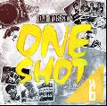 DJ Yossy / One Shot Vol.6 [MIX CD] - 最新ヒット曲をコスりまくる!!